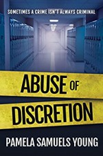 Abuse of Discretion (Dre Thomas Series, Book 3) - Pamela Samuels Young