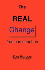 The Real Change You Can Count on - Ron Berger