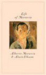 Life of Moravia - Alberto Moravia, Alain Elkann