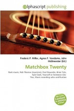 Matchbox Twenty - Agnes F. Vandome, John McBrewster, Sam B Miller II