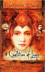 A Coalition of Lions - Elizabeth Wein