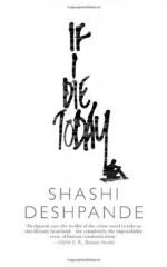 If I die today - Shashi Deshpande