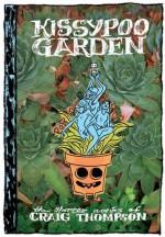Kissypoo Garden - Craig Thompson