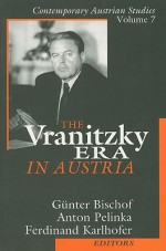 The Vranitzky Era in Austria - Günter Bischof, Anton Pelinka