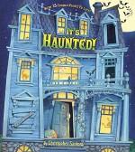 It's Haunted! - Christopher Santoro