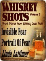Whiskey Shots Volume 3 - Linda Lattimer, Chere Gruver