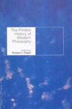 The Pimlico History Of Western Philosophy (A Pimlico original) - Richard H. Popkin