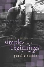 Simple Beginnings - Janelle Stalder