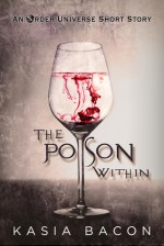 The Poison Within: An Order Universe Short Story (Inspector Skaer Book 1) - Kasia Bacon