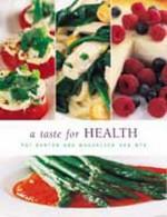 A Taste For Health - Magdaleen van Wyk, Pat Barton