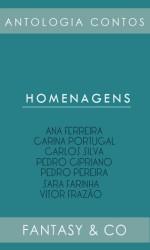 Homenagens (homenagens literárias) - Adeselna Davies, Carina Portugal, Carlos Silva, Pedro Pereira, Sara Farinha, Vitor Frazão, Pedro Cipriano