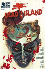 Dead Island #1 - Alex de Campi, Anne Toole, Michael Atiyeh, John Lucas, Mike Hawthorne
