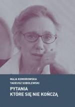 Pytania które się nie kończą - Tadeusz Sobolewski, Maja Komorowska