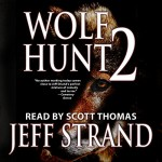 Wolf Hunt 2 - Jeff Strand, Jeff Strand, Scott Thomas