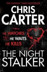 The Night Stalker (Robert Hunter 3) by Chris Carter (2012-03-01) - Chris Carter;