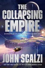 The Collapsing Empire - John Scalzi