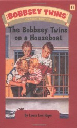 The Bobbsey Twins on a Houseboat - Laura Lee Hope