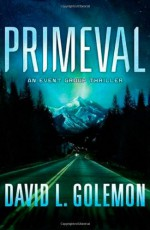 Primeval - David Lynn Golemon