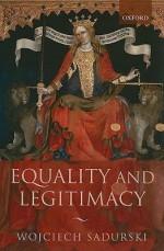 Equality and Legitimacy - Wojciech Sadurski