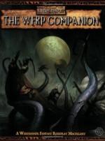 Warhammer RPG: The Warhammer Fantasy Roleplay Companion - Robert J. Schwalb
