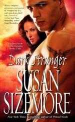 Dark Stranger - Susan Sizemore
