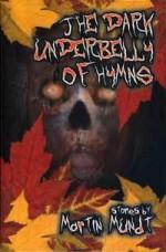 The Dark Underbelly of Hymns - Martin Mundt, Chad Savage
