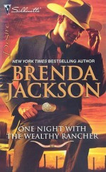 One Night with the Wealthy Rancher - Brenda Jackson