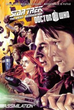 By Tony Lee Star Trek: The Next Generation / Doctor Who: Assimilation 2: The Complete Series (Star Trek / Doctor - Tony Lee