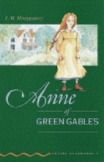 Anne of Green Gables - Clare West, Tricia Hedge, Jennifer Bassett, L.M. Montgomery