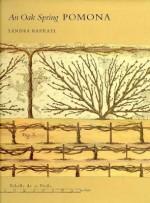 The Oak Spring Garden Library: Volume 2, An Oak Spring Pomona - Sandra Raphael