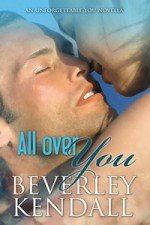 All Over You - Beverley Kendall