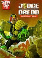 Judge Dredd: Democracy Now! - John Wagner, Garth Ennis, Jeff Anderson