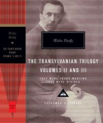 They Were Found Wanting and They Were Divided: The Transylvania Trilogy Vol. 2 - Miklós Bánffy
