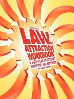Guide for Living: Law of Attraction Workbook - A 6-Step Plan to Attract Money, Love, and Happiness - David Hooper, David R. Hooper