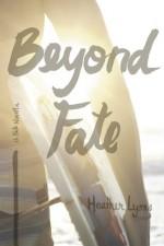 Beyond Fate - Heather Lyons