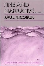 Time and Narrative, Volume 3 - Paul Ricoeur, Kathleen Blamey, David Pellauer