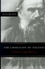 The Liberation of Tolstoy: A Tale of Two Writers - Ivan Bunin, Vladimir Khmelkov, Thomas Gaiton Marullo