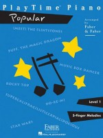 PlayTime Popular: Level 1 (Playtime Piano) - Nancy Faber, Randall Faber