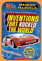History Channel: Modern Marvels: Inventions That Rocked The World (History Channel) - Jane B. Mason, Sarah Hines Stephens