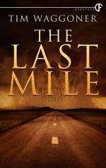 The Last Mile - Tim Waggoner