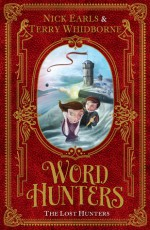 Word Hunters: The Lost Hunters - Nick Earls, Terry Whidborne