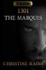 1301: The Marquis - Christine Rains