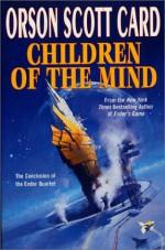 Children of the Mind - Orson Scott Card