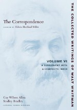 The Correspondence, Volume VI: A Supplement with a Composite Index - Walt Whitman