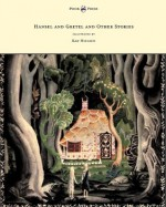 Hansel and Gretel and Other Stories by the Brothers Grimm - Illustrated by Kay Nielsen - Brothers Grimm, Kay Nielsen