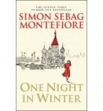 One Night in Winter - Simon Sebag Montefiore