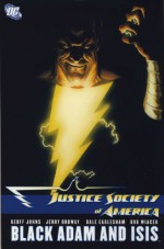 Justice Society of America, Vol. 5: Black Adam and Isis - Geoff Johns, Jerry Ordway, Dale Eaglesham, Bob Wiacek