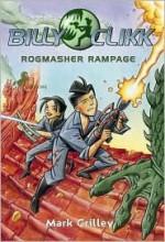 Rogmasher Rampage - Mark Crilley
