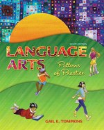 Language Arts: Patterns of Practice Plus MyEducationLab with Pearson eText -- Access Card Package (8th Edition) (Books by Gail Tompkins) - Gail E. Tompkins