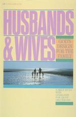 Husbands and Wives - The Navigators, The Navigators, Matt Bell